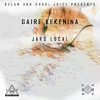 Gaire Kekenina - Ozlam & Chucki Juice Ft. Jaro Local [2016]