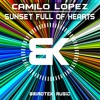 Camilo Lopez - Sunset Full Of Hearts