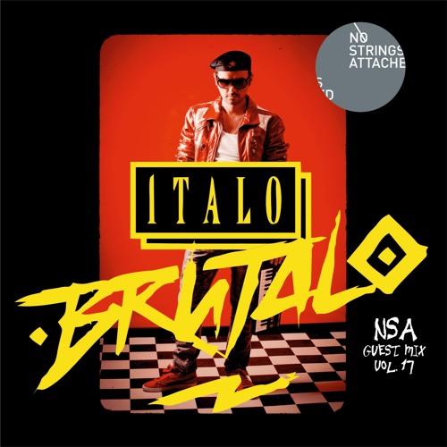 NSA Guest Mix Vol 17. Italo Brutalo