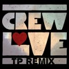 The Weeknd - Crew Love | Nathan Dawe Inspired (TP Remix)