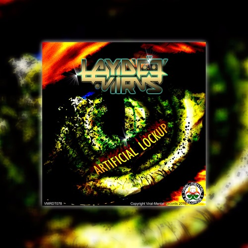 LAYDEE VIRUS - Artificial Lockup [Preview] [OUT NOW]