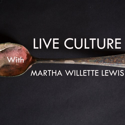 Live Culture Episode 17: summer listening