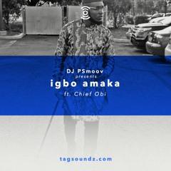 Igbo Amaka ft. Chief Obi