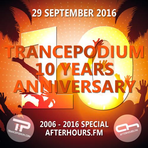 Sied van Riel @ TrancePodium 10th Anniversary Celebration on AH.fm (29-09-2016)