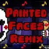 Painted Faces♪ Five Nights At Freddys REMIX (Trickywi & Rezyon
