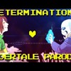 Determination Undertale Parody Of Irresistible Fall Out Boy
