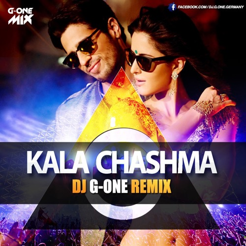 Kala Chashma Baar Baar Dekho Remix By Dj G One By Dj G One