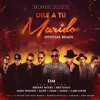 Dm Ft Bryant Myers Brytiago Miky Woodz Eloy Lyan Juhn Y Lary Over Dile A Tu Marido Remix Mp3