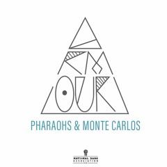 Pharaohs in Monte Carlos