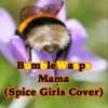 Mama (Spice Girls Cover)