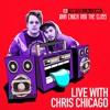 John Chuck & The Class on Rapzilla.com Live with Chris Chicago - Ep. 36