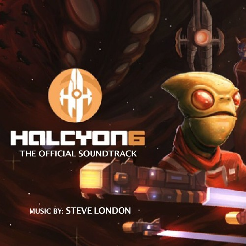 Halcyon 6 - select game music from Act I (full soundtrack now on CBBaby and iTunes)