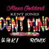Yoki Dont Mind Kent Jones Alexa Goddard Remix Mp3