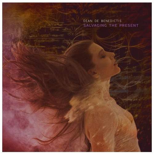 Salvaging The Present (Album Preview for October 7th) - Dean De Benedictis