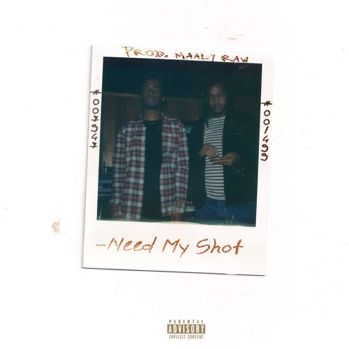 Kur Need My Shot Ft Coop Produced By Maaly Raw