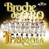 La Trakalosa De Monterrey- Broche De Oro RmX 150 BPM Prod.By.DJKarloz Portada del disco