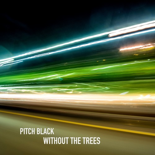 Pitch Black - Without The Trees (Tom Cosm Twitch Itch Remix)
