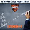 #BestWeekEver - Episodio 2: Eat That Frog, ToDoIst Blog, Appointy, Think Media TV