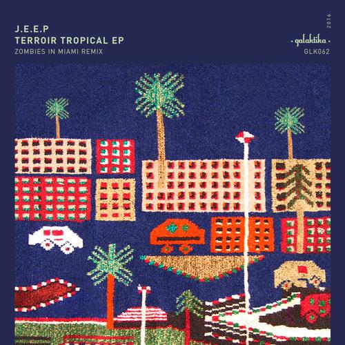 J.E.E.P. Terroir Tropical EP