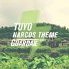 Narcos Theme