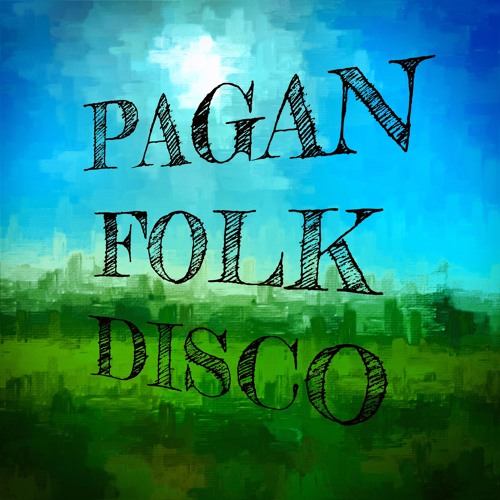 Pagan Folk Disco