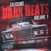Track 1 - Power - DARK BEATS VOL. 1