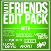 MAXI FRIENDS EDIT PACK - Julien Egea **FULL DOWNLOAD IN DESCRIPTION** [ Future Bass house garage ]