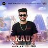 Alcoholic Barish II N Kaush II R.V.K II Infra Records 2016
