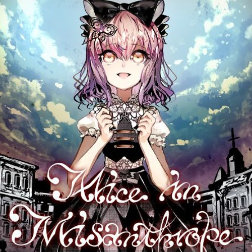 Alice in misanthrope -厭世アリス-