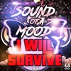 Sound Of Mood - I Will Survive [Free Download]