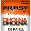Dholna - (2016 Mix)
