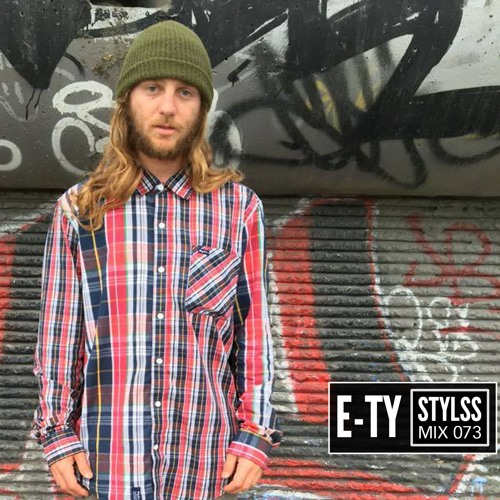 STYLSS Mix 073: E-TY