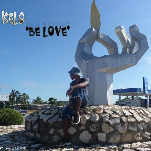KEL0 - Be Love