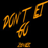 Don´t Let Go (BUY=FREE DOWNLOAD)