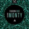 Fusion 008 feat. Monty