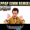 Pen Pineapple Apple Pen (Emm Remix) - PIKO TARO