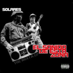El Sonido De Esta Zona -I Knew you could -Solares -L.B da Wizard