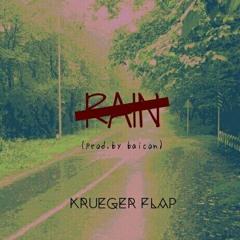 RAIN(Prod.by Me)(feat.Krueger Flap)