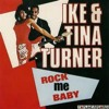 Rock Me Baby- Ike and Tina Turner COVER