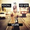 Minimal Vs Hip Hop Mixtape - Taccers!