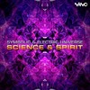 Symbolic & Electric Universe - Science And Spirit (NOW OUT!)