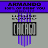 Armando - 100% Of Disin' You (HENZEL edit)[FREE DOWNLOAD]