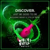 DiscoVer. - Just Be Good To Me (Short Edit)[Which Bottle?] #49 in Beatport Top 100 Dance