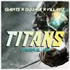 GIANTS vs DUUMIX & Villanz - Titans (EDM Nations Exclusive)[Premiered by BLASTERJAXX]