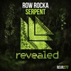 Row Rocka - Serpent (OUT NOW!)