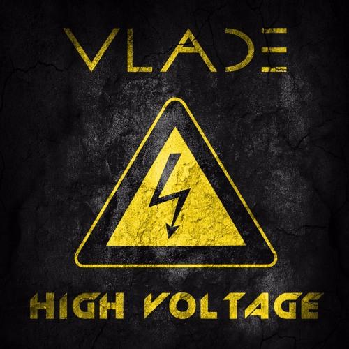 VLADE - High Voltage (Original mix)