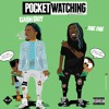 Pocket Watchin-CA$H OUT Ft. DAE DAE Produced By INOMEK
