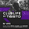CLUBLIFE by Tiësto Podcast 495 - First Hour