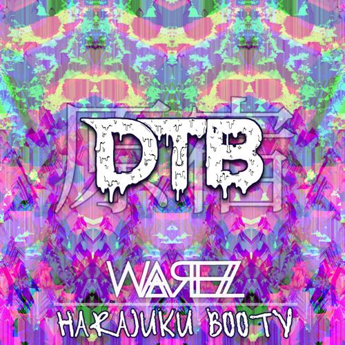 Warez - Harajuku Booty