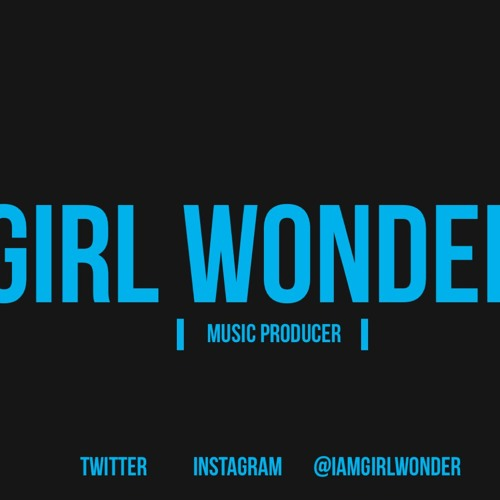 Big Money Produced by Girl Wonder